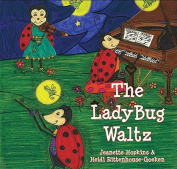 The Ladybug Waltz