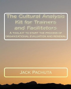 The Cultural Analysis Kit for Trainers and Facilitators