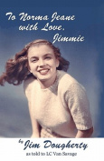 To Norma Jeane with Love, Jimmie