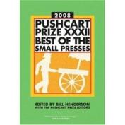 Pushcart Prize XXXII