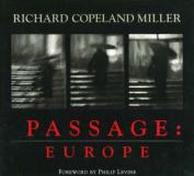 Passage: Europe