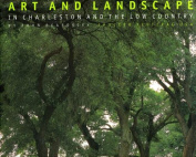 Art and Landscape in Charleston and the Low Country