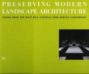 Preserving Modern Landscape Architecture