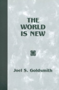 The World is New