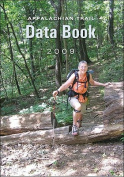 Ap Trail Conservancy 101887 Appalachian Trail Data Book 2011