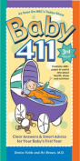Baby 411: Clear Answers & Smart Advice for Your Baby's First Year (Baby 411