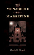 The Menagerie of Marsepink