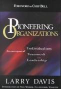 Pioneering Organizations