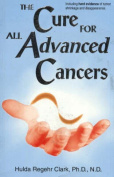The Cure for All Advanced Cancers [Large Print]