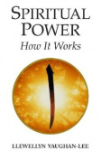 Spiritual Power: How It Works