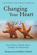 Changing Your Heart