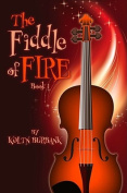 The Fiddle of Fire, Book 1