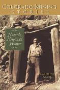 Colorado Mining Stories