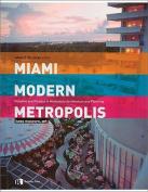 Miami Modern Metropolis