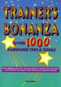 The Trainer's Bonanza