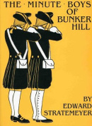 The Minute Boys of Bunker Hill