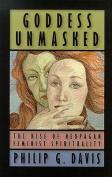 Goddess Unmasked
