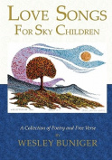 Love Songs for Sky Children