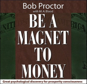 Be a Magnet to Money [Audio]