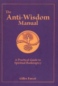 Anti-Wisdom Manual