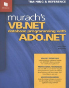 Murach's VB.NET Database Programming with ADO.NET