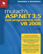 Murach's ASP.NET 3.5 Web Programming with VB 2008