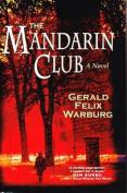 Mandarin Club: A Novel