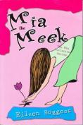 Mia the Meek