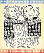 Forty-Four Presidents