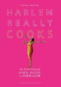 Harlem Really Cooks