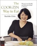 The Cook-Zen Way to Eat