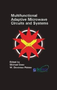 Multifunctional Adaptive Microwave Circuits and Systems