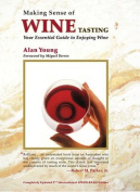Making Sense of Wine Tasting