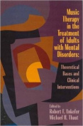 Music Therapy in the Treatment of Adults with Mental Disorders