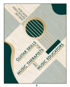 Guitar Skills for Music Therapists and Music Educators [With DVD]