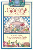 The Complete Crockery Cookbook