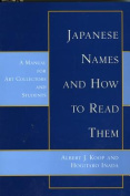 Japanese Names and How to Read Them