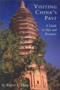 Visiting China's Past
