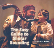 The Easy Guide to Shofar Sounding
