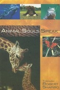 Animal Souls Speak