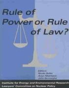 Rule of Power or Rule of Law?