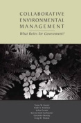 Collaborative Environmental Management