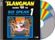 The Slangman Guide to Biz Speak 1 [Audio]