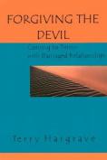 Forgiving the Devil