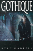 Gothique: A Vampire Novel