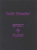 Spirit + Flesh
