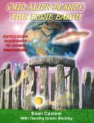 Our Alien Planet