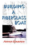Building a Fiberglass Boat