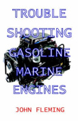 Trouble Shooting Gasoline Marine Engines
