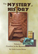 The Mystery of History, Volume 1
